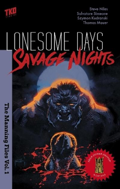 Lonesome Days, Savage Nights - Steven Niles