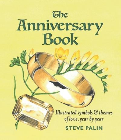 The Anniversary Book - Steve Palin
