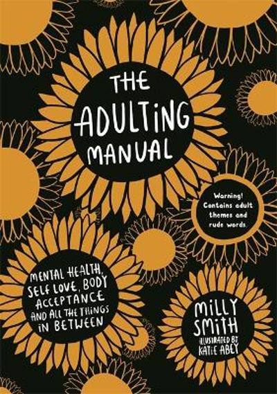 The Adulting Manual - Milly Smith