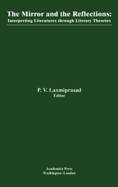 The Mirror and the Reflections - P. V. Laxmiprasad