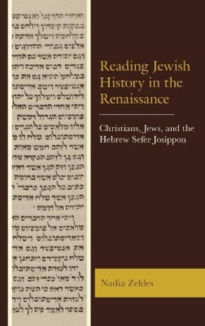 Reading Jewish History in the Renaissance - Nadia Zeldes