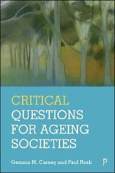 Critical Questions for Ageing Societies - Gemma Carney Paul Nash