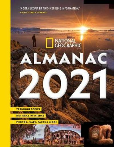 National Geographic Almanac 2021 - National Geographic