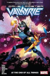 Valkyrie: Jane Foster Vol. 2 - At The End Of All Things - Jason Aaron Al Ewing