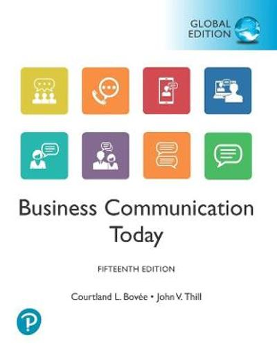 Business Communication Today, Global Edition - Courtland Bovee