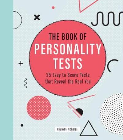 The Book of Personality Tests - Haulwen Nicholas