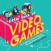 Little Book of Video Games - Melissa Brinks