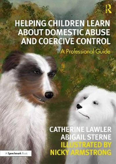 Helping Children Learn About Domestic Abuse and Coercive Control - Catherine Lawler