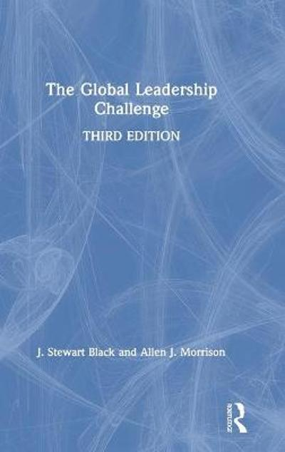 The Global Leadership Challenge - J. Stewart Black