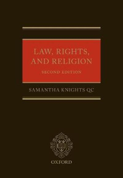 Law, Rights, and Religion - Samantha Knights
