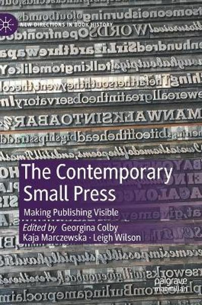 The Contemporary Small Press - Georgina Colby