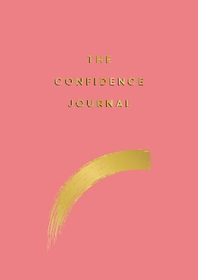 The Confidence Journal - Anna Barnes