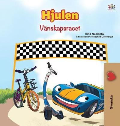 The Wheels -The Friendship Race (Swedish Children's Book) - Kidkiddos Books
