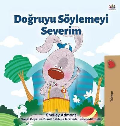 I Love to Tell the Truth (Turkish Book for Kids) - Shelley Admont