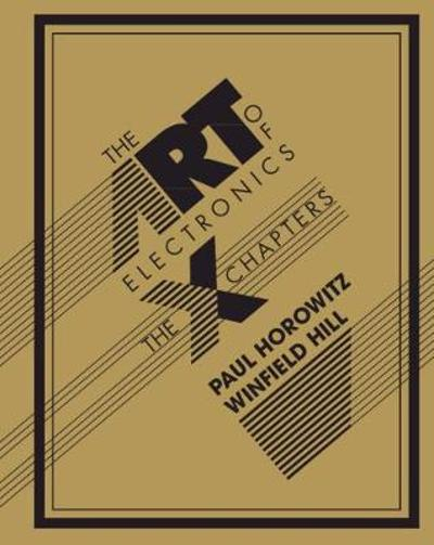 The Art of Electronics: The x Chapters - Paul Horowitz