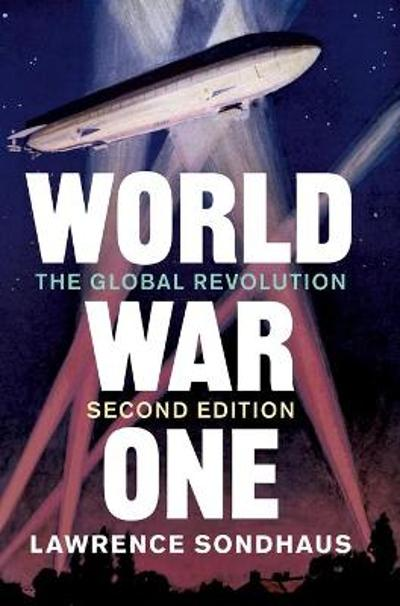 World War One - Lawrence Sondhaus