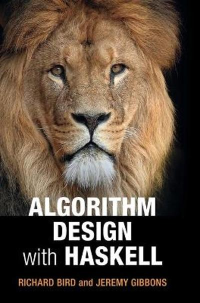 Algorithm Design with Haskell - Richard Bird