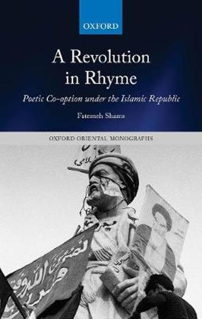 A Revolution in Rhyme - Fatemeh Shams