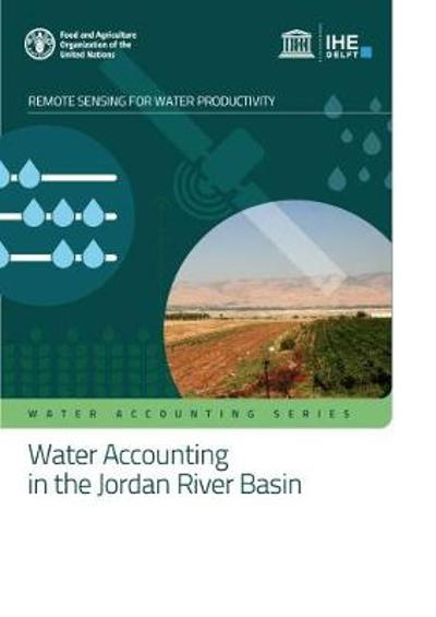 Water accounting in the Jordan River Basin - Food and Agriculture Organization