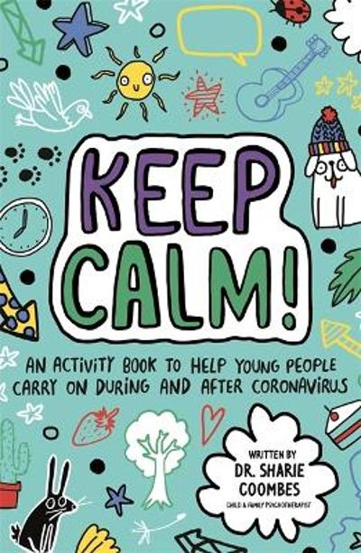 Keep Calm! (Mindful Kids) - Dr Sharie Coombes
