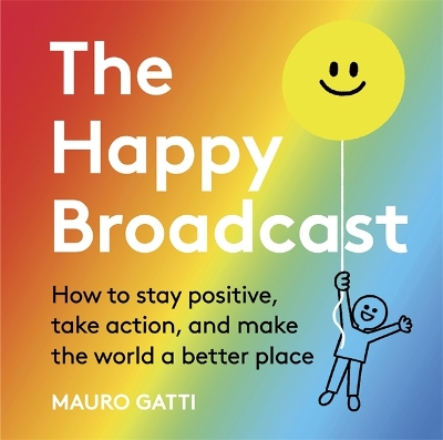 The Happy Broadcast - Mauro Gatti
