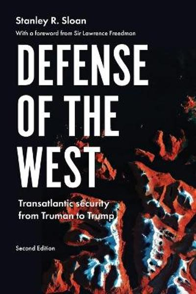 Defense of the West - Stanley R. Sloan