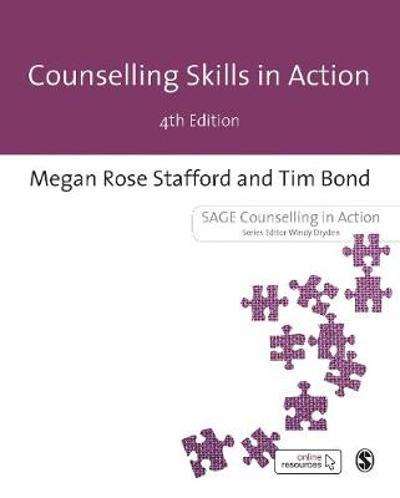 Counselling Skills in Action - Megan Rose Stafford