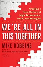 We're All in This Together - Mike Robbins