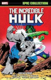 Incredible Hulk Epic Collection: Going Gray - John Byrne Peter David Al Milgrom