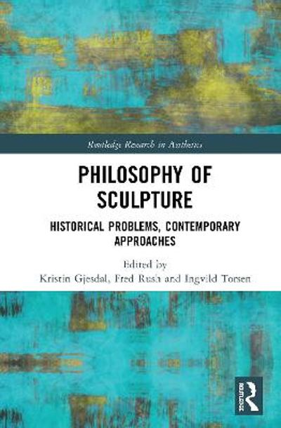 Philosophy of Sculpture - Kristin Gjesdal