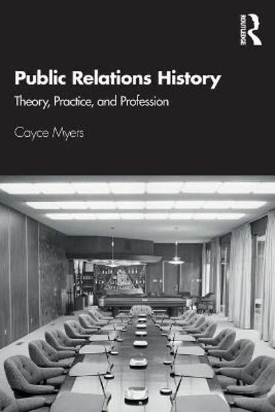 Public Relations History - Cayce Myers