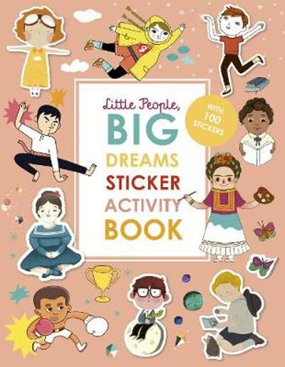 Little People, BIG DREAMS Sticker Activity Book - Maria Isabel Sanchez Vegara