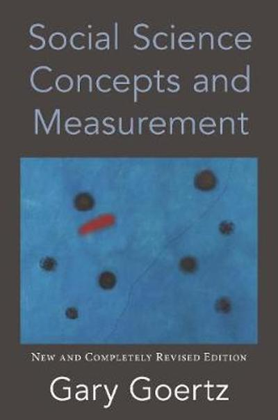 Social Science Concepts and Measurement - Gary Goertz