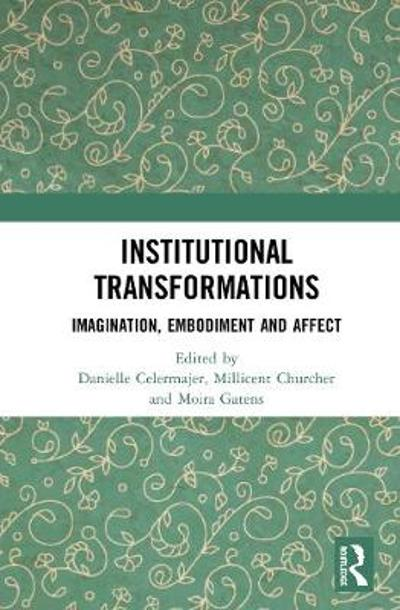 Institutional Transformations - Danielle Celermajer