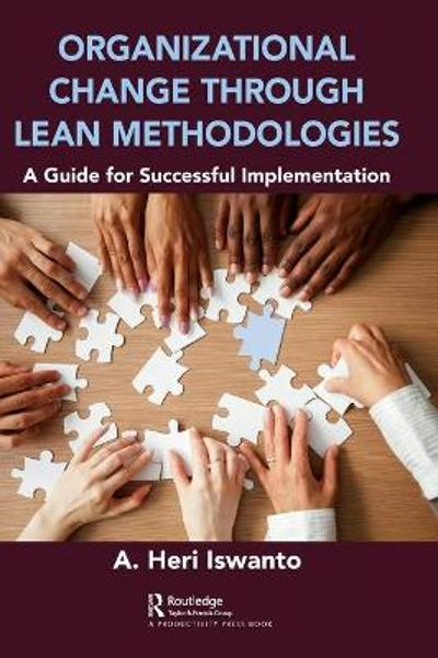 Organizational Change through Lean Methodologies - A. Heri Iswanto