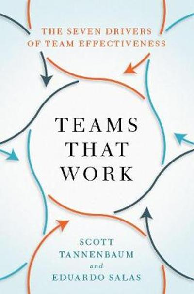 Teams That Work - Scott Tannenbaum