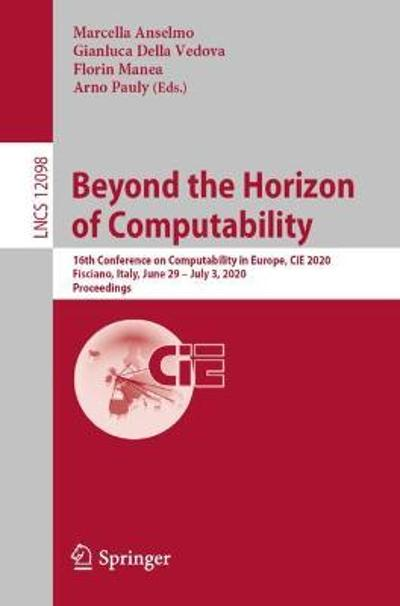 Beyond the Horizon of Computability - Marcella Anselmo