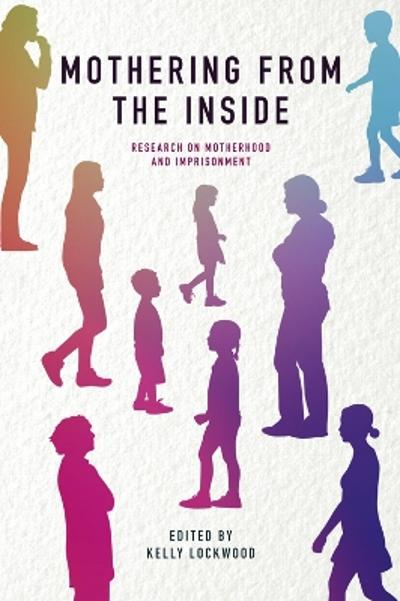 Mothering from the Inside - Kelly Lockwood