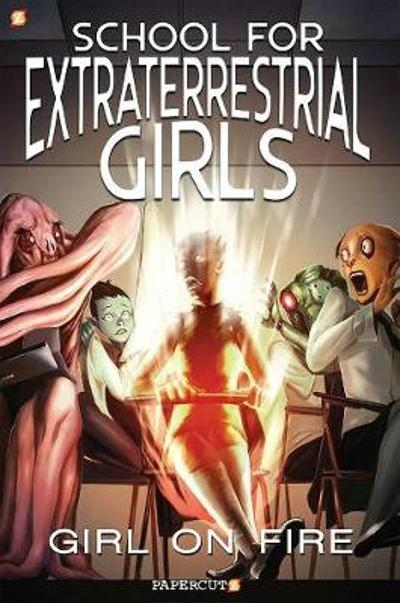 School for Extraterrestrial Girls #1 - Jeremy Whitley