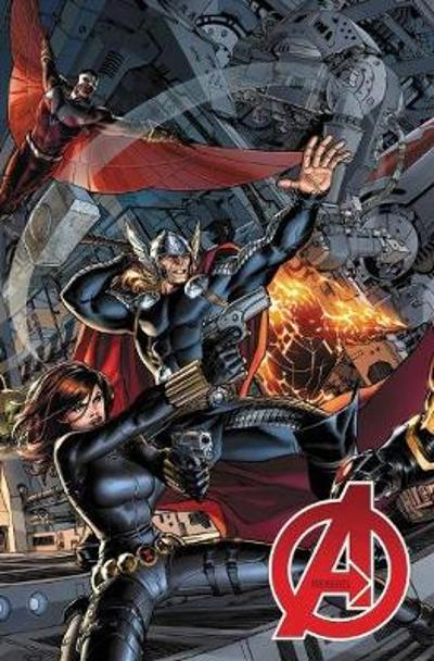 Avengers By Jonathan Hickman: The Complete Collection Vol. 1 - Jonathan Hickman