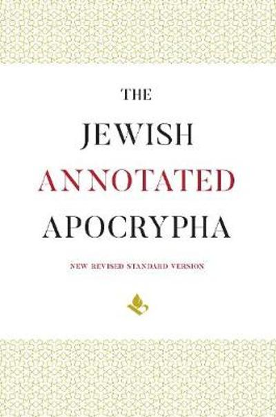 The Jewish Annotated Apocrypha - Jonathan Klawans