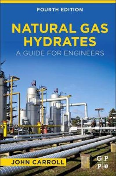 Natural Gas Hydrates - John Carroll