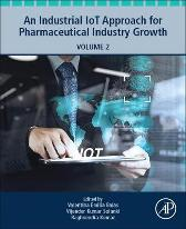 An Industrial IoT Approach for Pharmaceutical Industry Growth - Valentina Emilia Balas Vijender Kumar Solanki Raghvendra Kumar