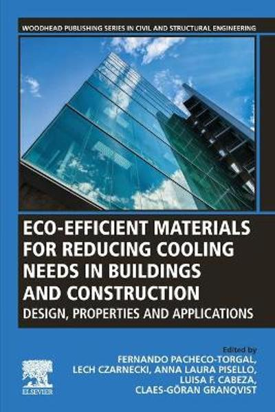 Eco-efficient Materials for Reducing Cooling Needs in Buildings and Construction - Fernando Pacheco-Torgal