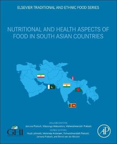 Nutritional and Health Aspects of Food in South Asian Countries - Jamuna Prakash