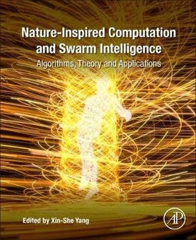Nature-Inspired Computation and Swarm Intelligence - Xin-she Yang