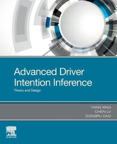 Advanced Driver Intention Inference - Yang Xing