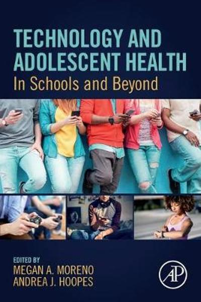Technology and Adolescent Health - Megan A. Moreno