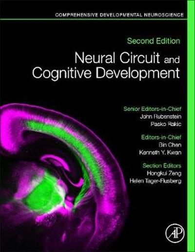 Neural Circuit and Cognitive Development - John Rubenstein