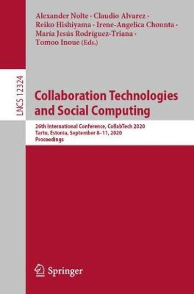 Collaboration Technologies and Social Computing - Alexander Nolte